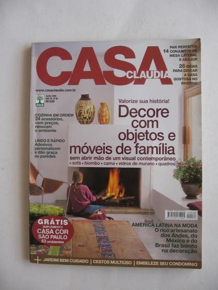 Revista Casa Claudia - Nº 538 - Valorize Sua História!