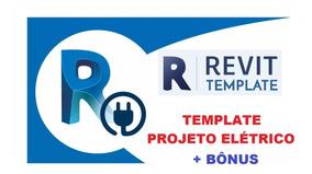Template Projeto Elétrico - Revit - Barato E Bônus