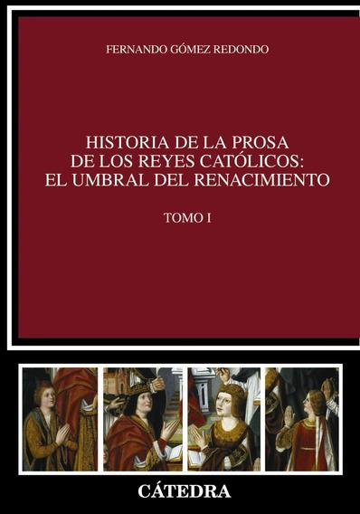 Historia De La Prosa Tomo I Gomez Redondo Fernando