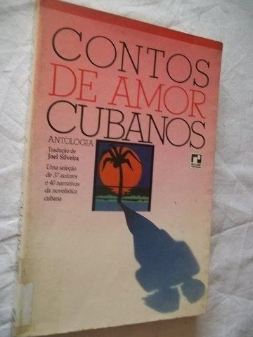 * Livro - Contos De Amor Cubanos - Literatura Estrangeira