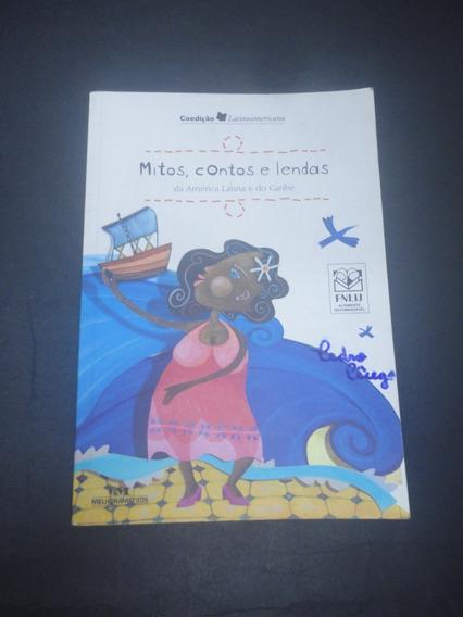 Livro Mitos Contos E Lendas Da América Latina E Do Caribe