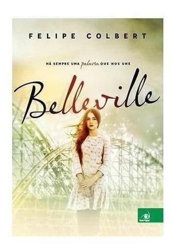 Livro - Belleville - Há Sempre Uma Palavra Que Nos Une Ha Se