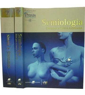 Livros Enfermagem Semiologia Sinais E Sintos Praxis 4