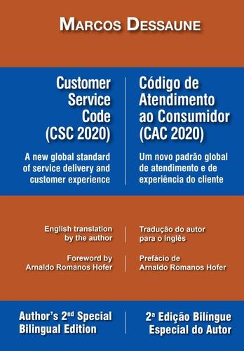 Customer Service Code / Código Atendimento Consumidor (2020)