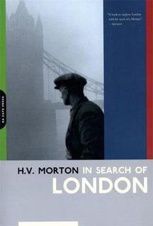 In Search Of London - H. Morton