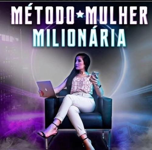 Imagem 1 de 2 de Método Mulher Milionária