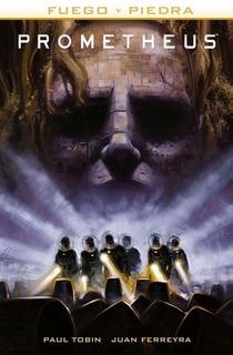 Comic Alien - Prometheus: Fuego Y Piedra # 01 - Paul Tobin
