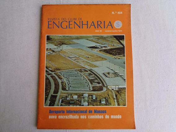 Revista Clube De Engenharia Aeroporto Int. De Manaus 1976