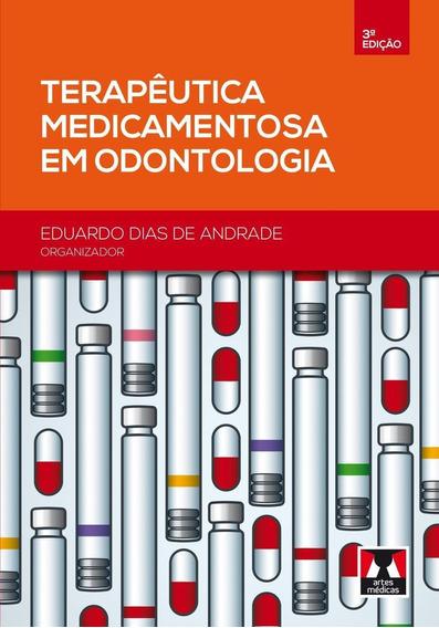 Terapêutica Medicamentosa Em Odontologia - 3ª Ed. 2014