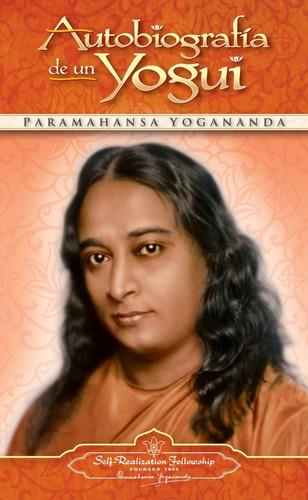 Autobiografía De Un Yogui - Yogananda Paramahansa - Libro