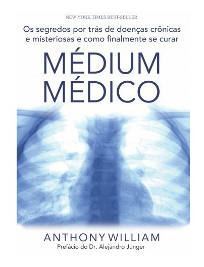 Médium Médico - Editora Laszlo - Anthony William