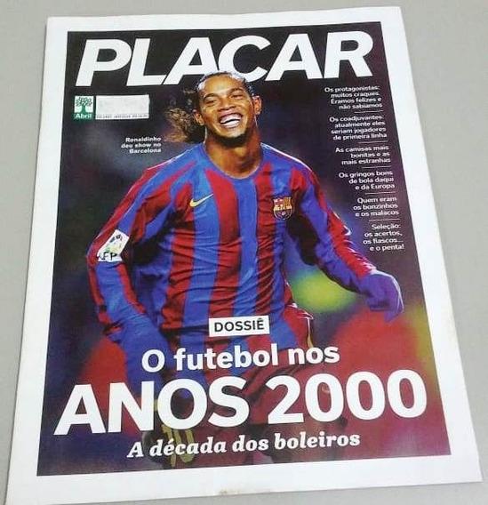 Placar Ed 1447 Jan/2019 - Dossiê: O Futebol Nos Anos 2000