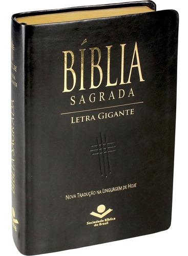 Bíblia Sagrada Letra Gigante Masculina Ntlh Linguagem Hoje