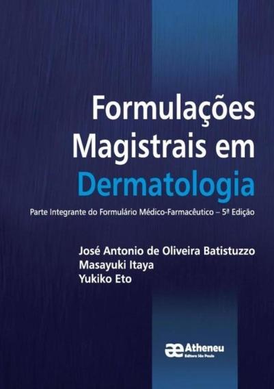 Formulacoes Magistrais Em Dermatologia - Parte Integrante