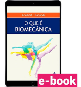 O Que É Biomecância - Kapandji