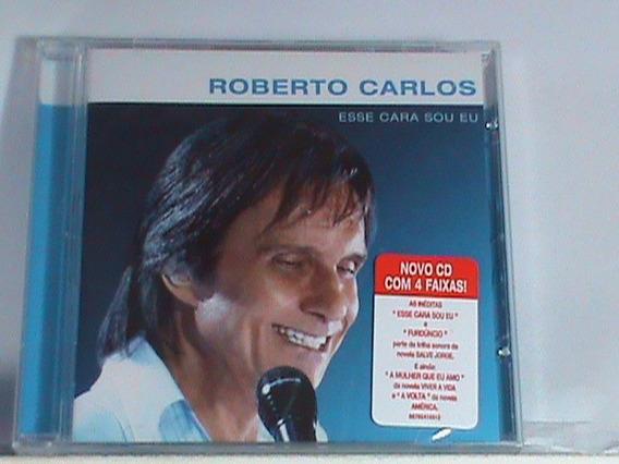 Cd- Roberto Carlos-esse Cara Sou Eu (novo-original-lacrado)