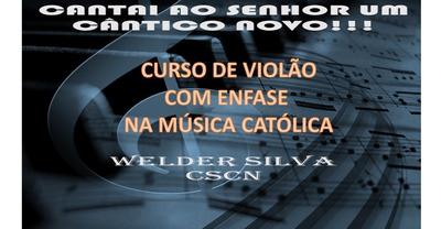 Curso De Violão Completo - Enfase Na Música Católica-online