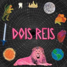 Cd 2 Reis - Dois Reis (2017)