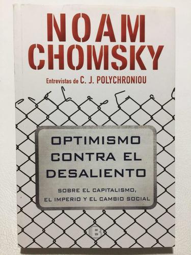Optimismo Contra El Desaliento. Noam Chomsky. Libro Nuevo