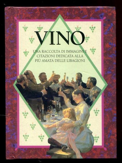 Vino - Pinturas E Citações Famosas Dedicadas Ao Vinho L.2050
