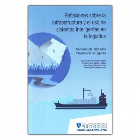 Libro: Reflexiones Sobre La Infraestructura Y El Uso De Sist
