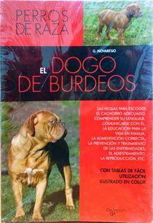 Libro El Dogo De Burdeos Editorial De Vecchi