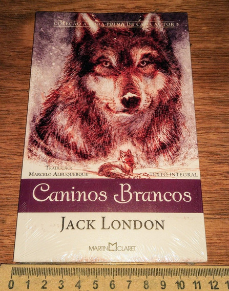 Caninos Brancos - Jack London - Texto Integral Novo