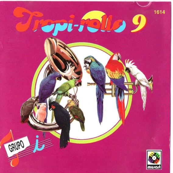 Cd Tropi-rollo 9