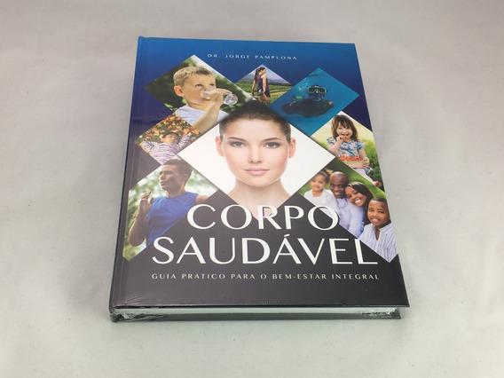 Livro Corpo Saudável Capa Dura - Novo Lacrado