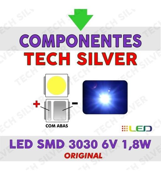 Led Smd 3030 6v 1.8w Tv Backlight Semp,philco (150pçs)