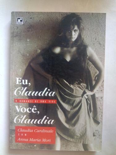 Livro Eu Claudia Voce Claudia O Romance De Uma Vida Cardinal