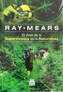 El Arte De Super Vivencia En La Naturaleza