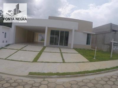Reserva Das Flores, Casa De 186m2, Ponta Negra, Manaus - - Ca0012