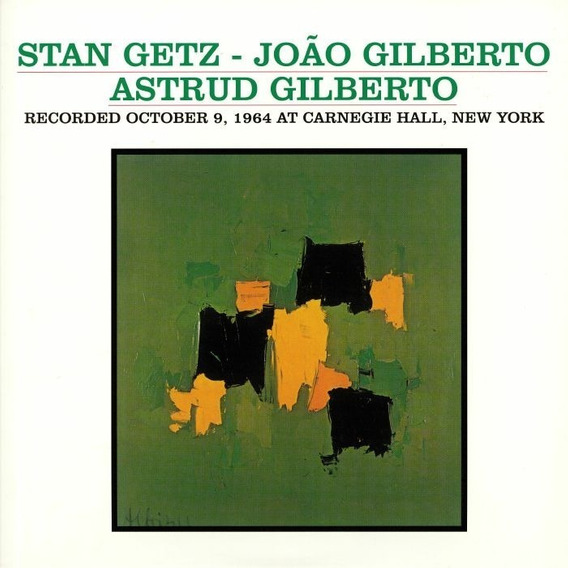Lp Getz Gilberto / Astrud Live At Carnegie Hall / Importado