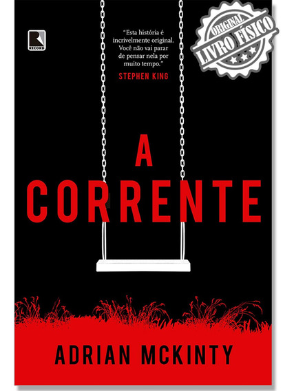 Livro A Corrente - Suspense - Adrian Mckinty - Ed. Record
