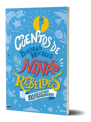 Cuentos De Buenas Noches Para Niñas Rebeldes Argentinas