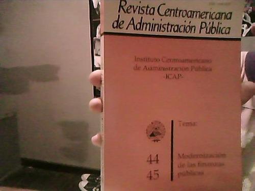Revista Centroamericana De Administracion Publica. Num 44-45
