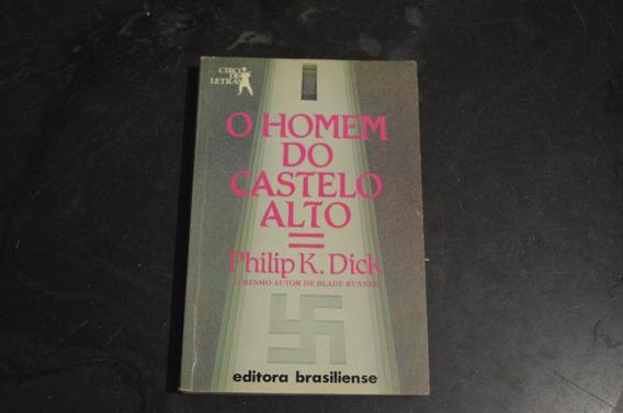 O Homem Do Castelo Alto Philip K. Dick Livro