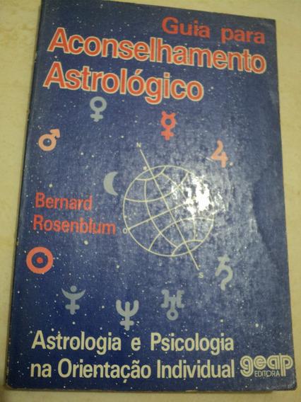 Guia Para Aconselhamento Astrológico- Bernard Rosenblum