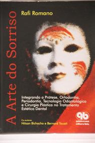 A Arte Do Sorriso Estética Odontologia