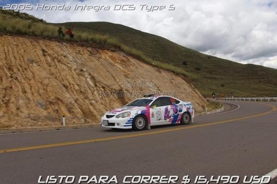 Honda Integra Dc5 Type S 2005 / Listo Para Correr