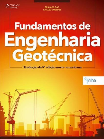 Fundamentos De Engenharia Geotecnica - Traducao Da 8 Edicao