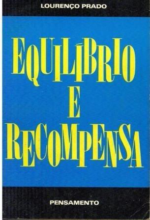 Livro Equilíbrio E Recompensa - Lourenço Prado - 155 Paginas