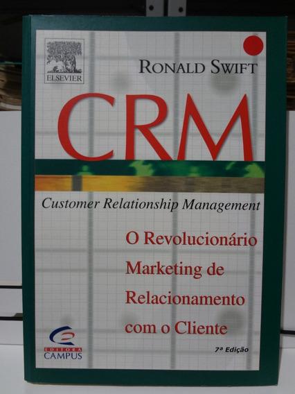 Livro Crm - Customer Relationship Management Ronald Swift