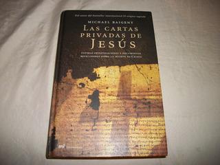 Libro Las Cartas Privadas De Jesús Autor. Michael Baigent