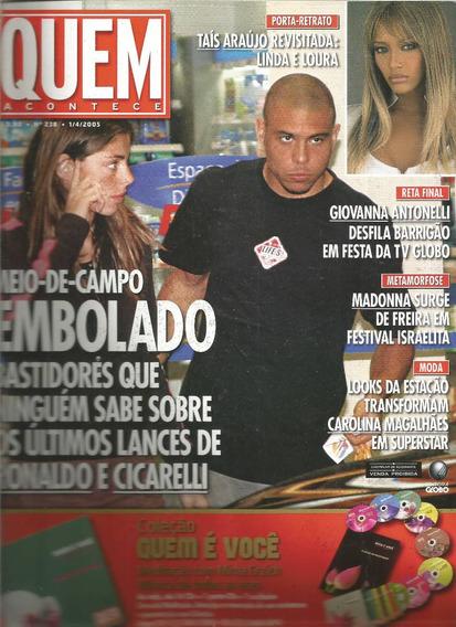 Revista Quem 238/2005 - Xuxa/elaina/sandy/madonna