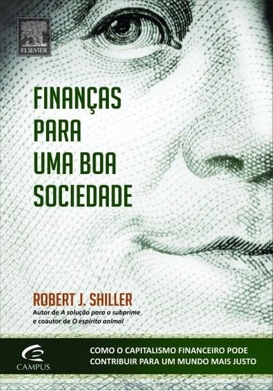 Finanças Para Uma Boa Sociedade - Livro Novo