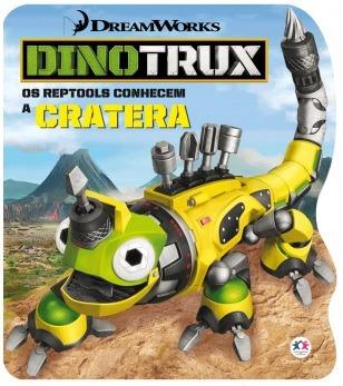 Livro Cartonado Rec. Dinotrux - Os Reptools Conhecem A Crate