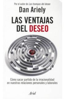 Ventajas Del Deseo Ariely