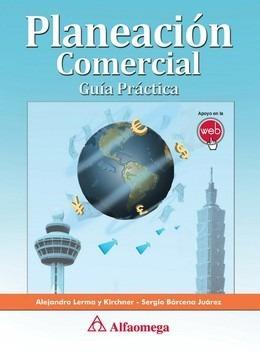 Imagen 1 de 3 de Libro Planeación Comercial Autores: Bárcena, Sergio; Lerma